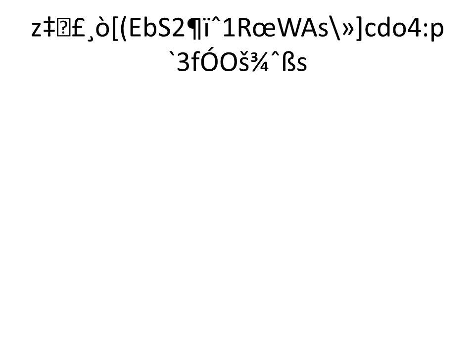 z‡£¸ò[(EbS2¶ïˆ1RœWAs\»]cdo4:p`3fÓOš¾ˆßs
